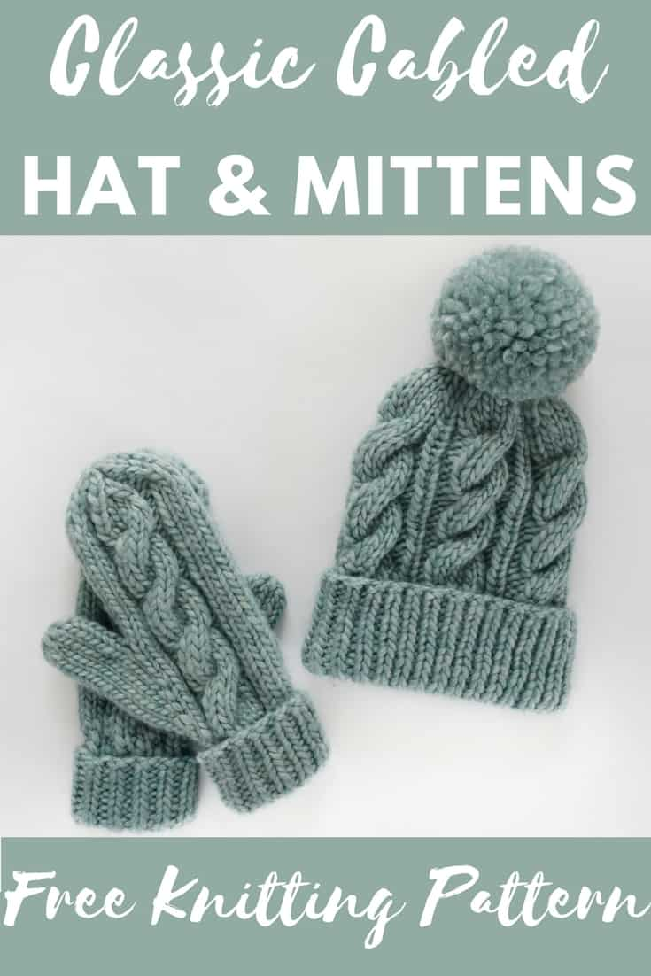 Classic Cabled Hat & Mittens - Free Pattern - Knifty Knittings