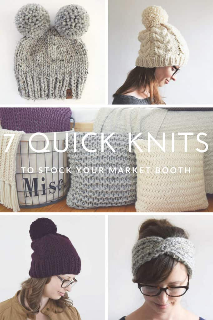7 Quick Knits To Stock Your Market Booth
